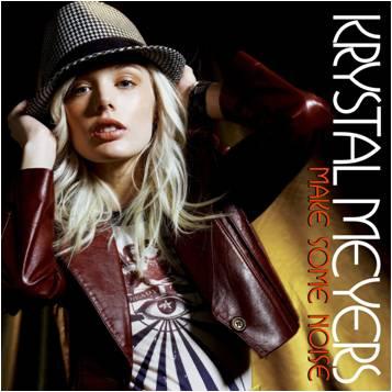 Krystal Meyers - Make Some Noise