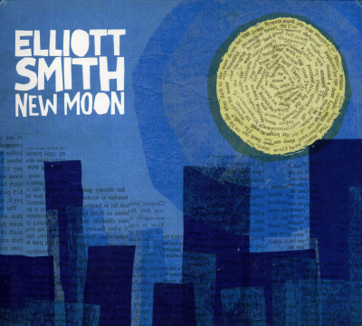 Elliott Smith [New Moon (2007)]